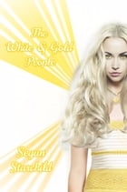 The White & Gold People by Segun Starchild