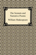 The Sonnets and Narrative Poems by William Shakespeare