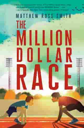 The Million Dollar Race by Matthew Ross Smith