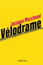 Vélodrame by Jacques Marchand