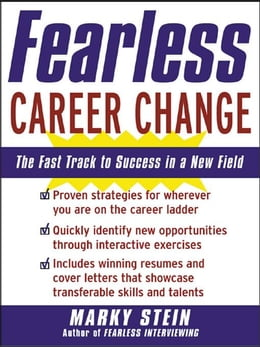 Book Fearless Career Change: The Fast Track to Success in a New Field by Stein, Marky