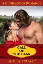 Call of the Clan by Molly Stuart