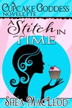 A Stitch In Time by Shéa MacLeod