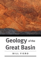 Geology of the Great Basin by Bill Fiero
