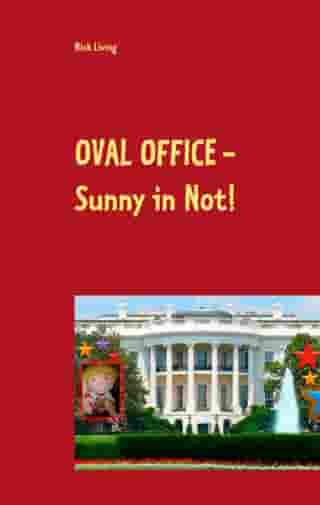 Oval Office - Sunny in Not!: Sunny's Hollywoodstern 9 by Nick Living