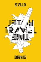Time Travel Hotel by Clive Birnie