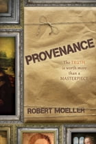 Provenance by Robert Moeller