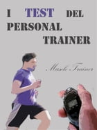 I Test del Personal Trainer by Muscle Trainer