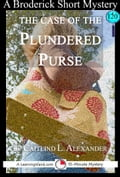 The Case of the Plundered Purse: A 15-Minute Brodericks Mystery (Mystery & Suspense) photo
