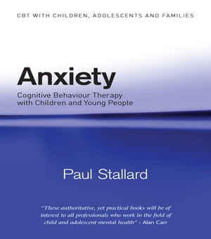 Anxiety Cognitive Behaviour Therapy with Children and Young People