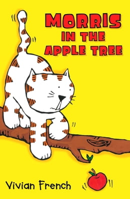 Book Morris in the Apple Tree by Vivian French