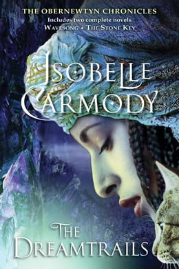 Book The Dreamtrails: The Obernewtyn Chronicles by Isobelle Carmody