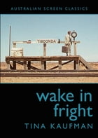 Wake in Fright by Kaufman