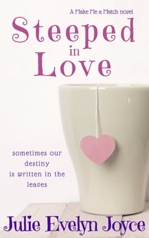 Steeped in Love