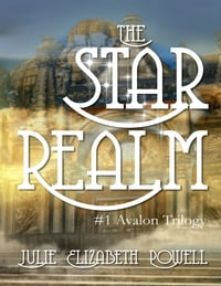 The Star Realm #1 Avalon Trilogy