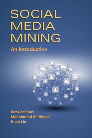 Social Media Mining An Introduction
