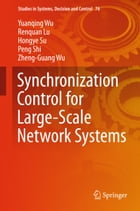 Synchronization Control for Large-Scale Network Systems