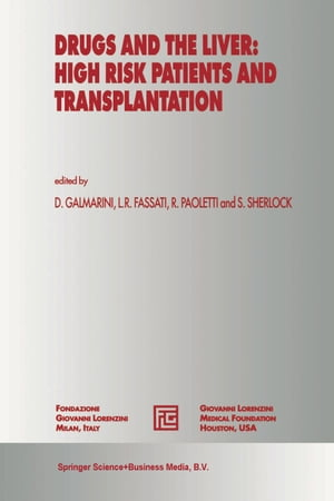 Drugs and the Liver: High Risk Patients and Transplantation