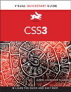 CSS3: Visual QuickStart Guide: Visual QuickStart Guide by Jason Cranford Teague