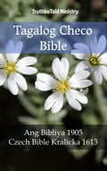 9788233907587 - Joern Andre Halseth, TruthBeTold Ministry, Unity Of The Brethren: Tagalog Checo Bible - Bok