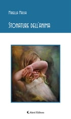 Stonature dell'anima by Mirella Massa