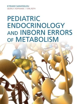 Book Pediatric Endocrinology and Inborn Errors of Metabolism by Sarafoglou, Kyriakie