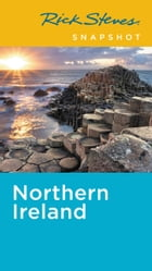 Rick Steves Snapshot Northern Ireland by Rick Steves