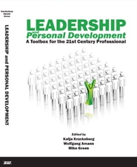 Leadership and Personal Development: A Toolbox for the 21st Century Professional