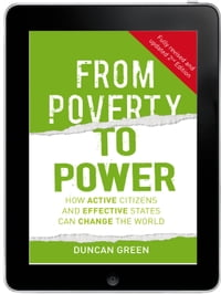 From Poverty to Power eBook: How active citizens and effective states can change the world