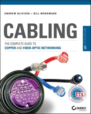 Cabling The Complete Guide to Copper and Fiber-Optic Networking