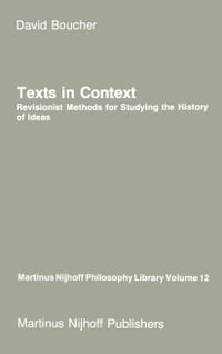 Texts in Context: Revisionist Methods for Studying the History of Ideas