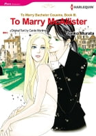 To Marry McAllister (Harlequin Comics): Harlequin Comics by Carole Mortimer