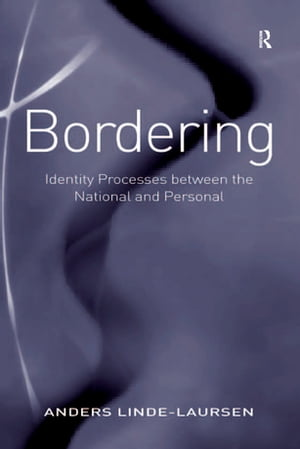 Bordering Identity Processes between the National and Personal