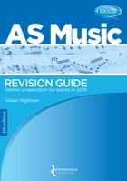 Edexcel AS Music Revision Guide (2015-16) by Alistair Wightman