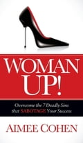 Woman Up! (Business Reference Business & Finance) photo