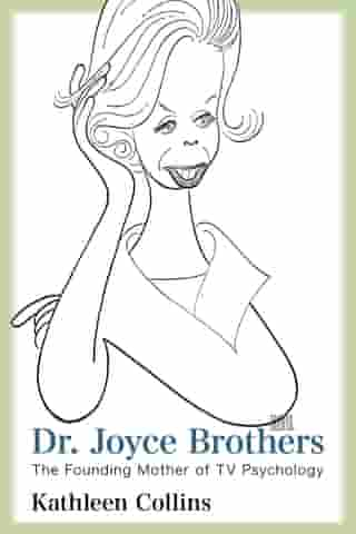 Dr. Joyce Brothers: The Founding Mother of TV Psychology