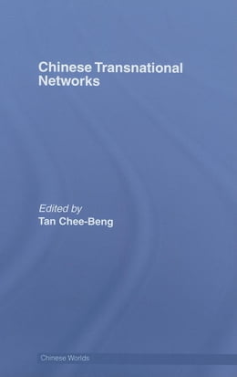 Book Chinese Transnational Networks - TAN by Tan, Chee-Beng