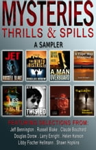 Mysteries, Thrills & Spills : A Sampler by Russell Blake