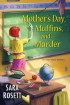 Mother's Day, Muffins, and Murder Cover Image