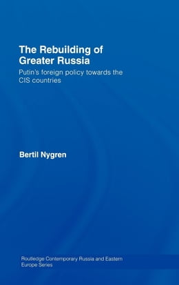 Book The Rebuilding of Greater Russia by Nygren, Bertil