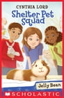 Shelter Pet Squad #1: Jelly Bean Cover Image