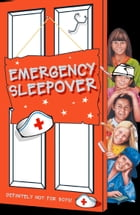 Emergency Sleepover (The Sleepover Club, Book 29) by Fiona Cummings