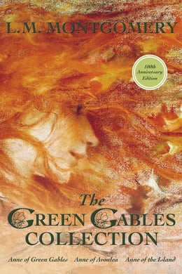 Book The Green Gables Collection by L.M. Montgomery