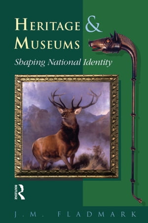 Heritage and Museums Shaping National Identity