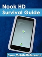Nook HD Survival Guide: Step-by-Step User Guide for the Nook Tablet: Using Hidden Features, Downloading FREE eBooks, Buying  by MobileReference