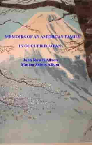 Memoirs of an American Family in Occupied Japan