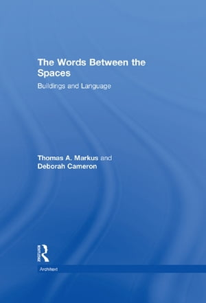 The Words Between the Spaces Buildings and Language