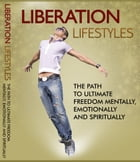 Liberation Lifestyles by Anonymous