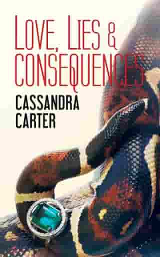 Love, Lies & Consequences (The Fast Life Sequel) by Cassandra Carter