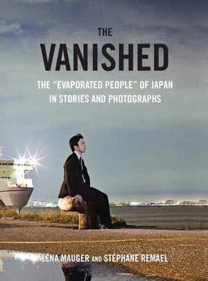 "The Vanished The ""Evaporated People"" of Japan in Stories and Photographs"